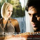 Takin Back My Love (feat. Enrique Iglesias)