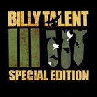Billy Talent III (Special Edition)