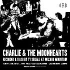 Charlie And The Moonhearts / Teen Anger