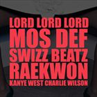 Lord Lord Lord (+ Kanye West)