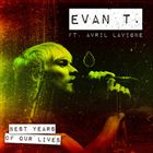 Best Years Of Our Lives (+ Avril Lavigne)