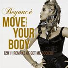 Move Your Body (+ Beyonce)