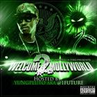 Welcome 2 Mollyworld (Hosted by Future)