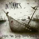 Where The Dead Ships Dwell