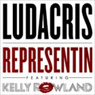 Representin (feat. Kelly Rowland)