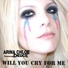 Will You Cry For Me (+ Arina Chloe)