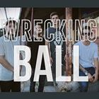 Wrecking Ball (Rock)