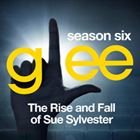 Glee, Season 6: The Rise And Fall Of Sue Sylvester