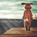 Fastball - Step Into Light (2017)