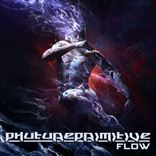 Phutureprimitive - Flow (2017)
