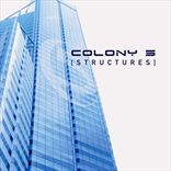 Colony 5 - Structures (2003)