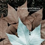 The Foreign Exchange - Authenticity (2010)