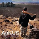 Aukus - Hold Your Ground (2010)