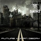 Digital Evil Whispers - Future Human Decay (2009)