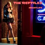 Reptiles - Nightlife (2011)