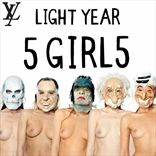 Light Year - Five Girls (2010)