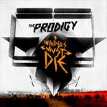 Prodigy - Invaders Must Die (2009)