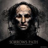 Sorrows Path - The Rough Path Of Nihilism (2010)