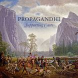 Propaghandi - Supporting Caste (2009)
