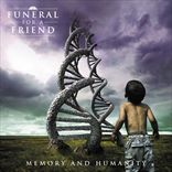 Funeral For A Friend - Memory And Humanity (2008)