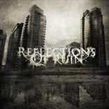 Reflections Of Ruin – Reflections Of Ruin (2011)