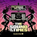 Robbie Rivera - Sound Of The Times (2012)