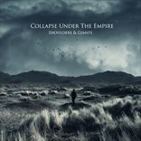 Collapse Under The Empire - Shoulders And Giants (2011)
