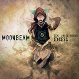 Moonbeam - Excess (2012)