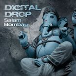 Digital Drop - Salam Bombay (2011)