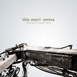 This Morn Omina - Momentum Of Singular Clarity (EP)