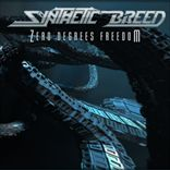 Synthetic Breed - Zero Degrees Freedom (2012)