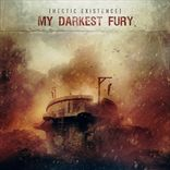 My Darkest Fury - Hectic Existence (2012)