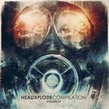 V/A - HeadXplode Compilation (Volume 3) (2012)