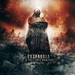 Dysphoria - To The Perfect Form Of The Modern Species (2012)
