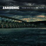 Zardonic - Those Who Know The Truth (2009)