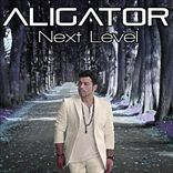 DJ Aligator - Next Level (2012)