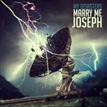Marry Me, Joseph - My Disasters (2012)