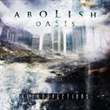 Abolish Oasis - Retrospections (2013)