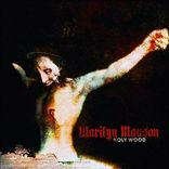 Marilyn Manson - Holy Wood (In the Shadow of the Valley of Death) (2000)