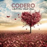 Codero - Love Fill Your Soul (2013)