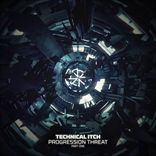 Technical Itch - Progression Threat Part One (2013)