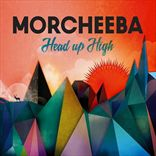 Morcheeba - Head Up High (2103)