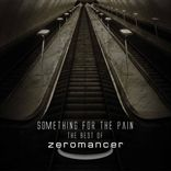 Zeromancer - Something For The Pain (2013)