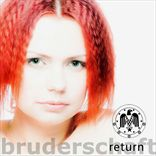 Bruderschaft - Return (2013)