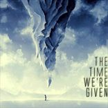 The Time We're Given - The Time We're Given (2013)