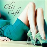 V/A - Chic Cafe: Best Lounge (2009)