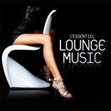 V/A - L'Essentiel Lounge Music (2012)
