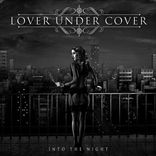 Lover Under Cover - Into the Night (2014)