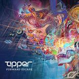 Tipper - Forward Escape (2014)