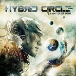 Hybrid Circle - A Matter of Faith (2014)